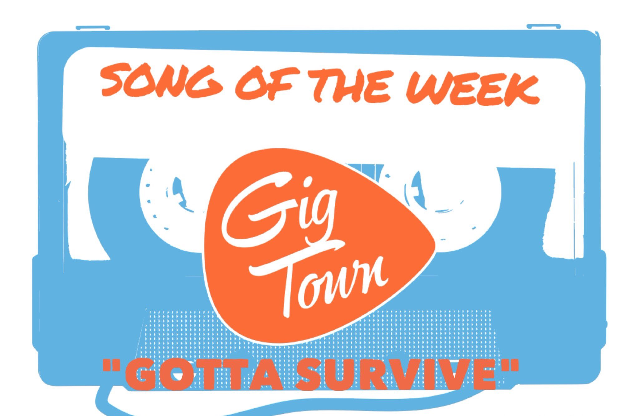 Song_of_the_Week_Gotta_Survive.jpeg